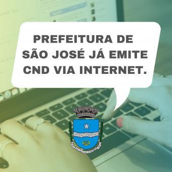 Prefeitura de São José já emite CND via internet.
