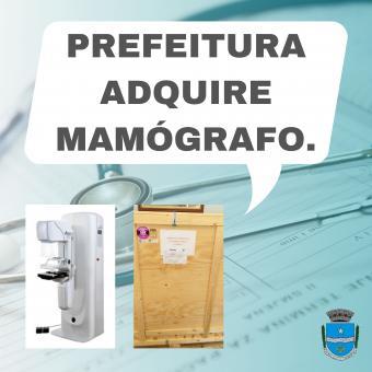 Prefeitura adquire Mamógrafo.