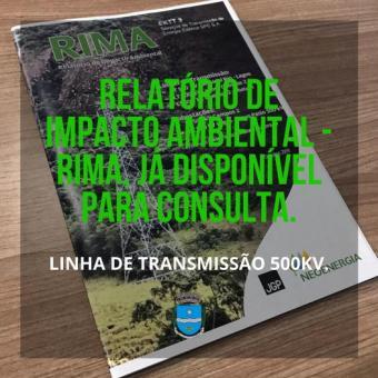 Relatório de Impacto Ambiental - RIMA, já disponível para consulta.