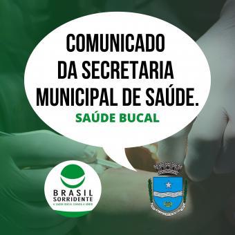 Comunicado da Secretaria Municipal de Saúde (Saúde Bucal).