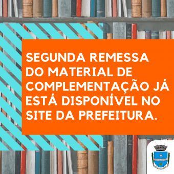 Segunda remessa do material de complementação já está disponível no site da Prefeitura.