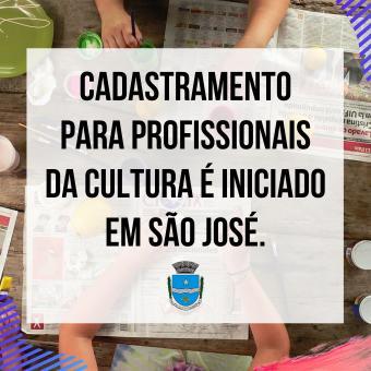 Cadastramento para profissionais da Cultura é iniciado em São José.