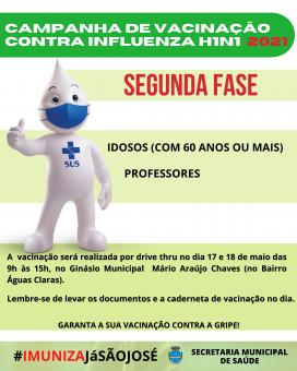 Campanha Nacional de Vacinação Contra Influenza H1N1 2021 - 2ª FASE