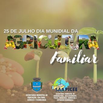 25 DE JULHO - DIA MUNDIAL DA AGRICULTURA FAMILIAR